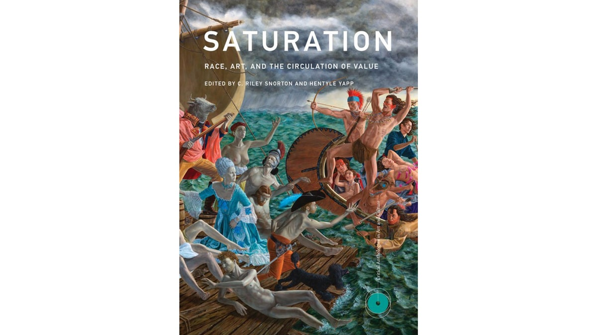 Cover of the book 'Saturation,' edited by C. Riley Snorton and Hentyle Yapp